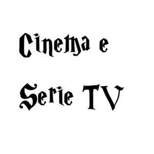 Cinema e Serie TV